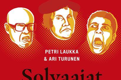 Arvio: Huoranpenikat ja muut herjatut–Petri Laukan ja Ari Turusen historiateos Solvaajat vetää häpäisyn pitkän linjan