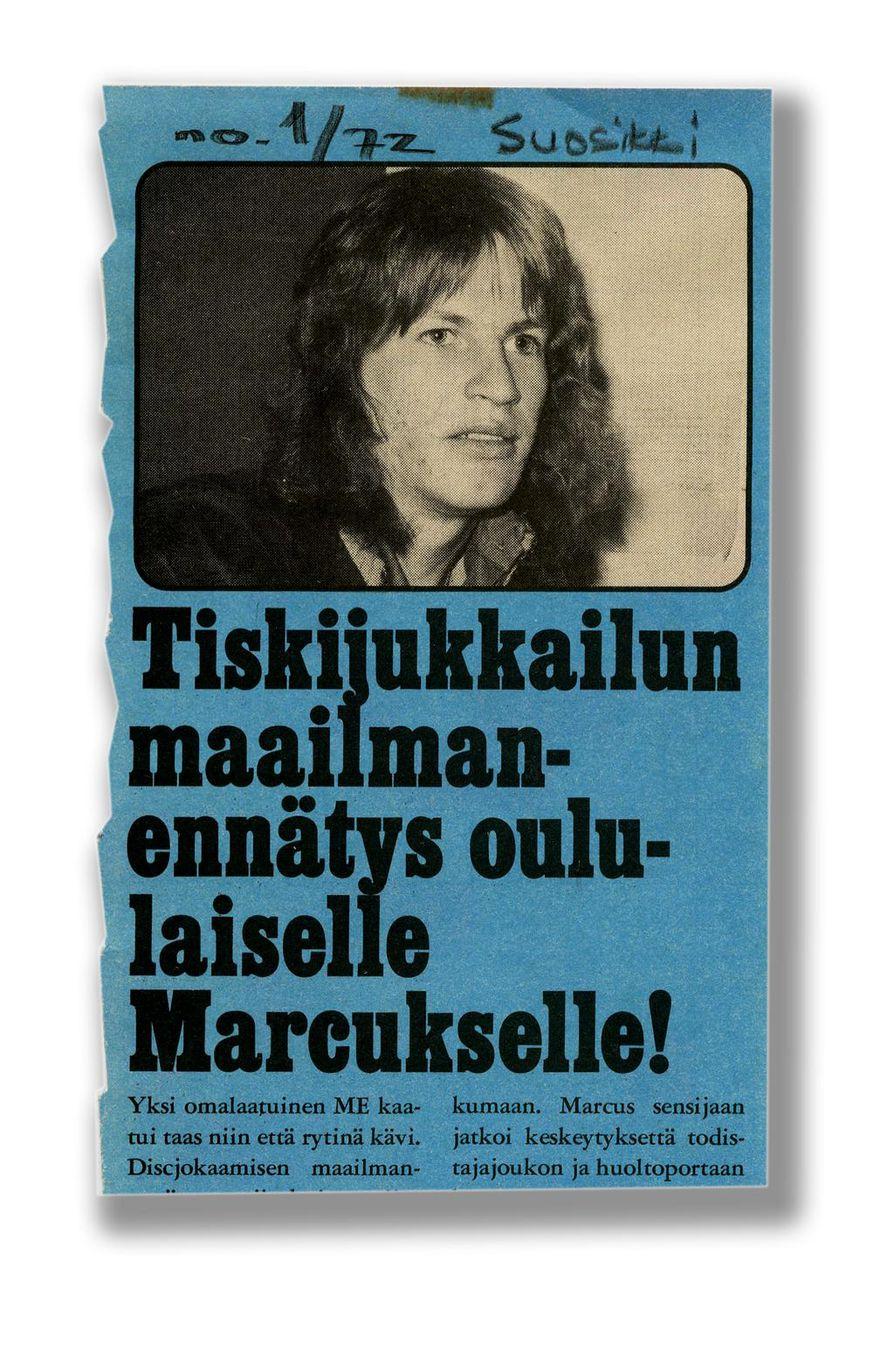 Suosikkikin sen kertoi: Marcus eli Markku Hänninen teki joulukuussa 1971 tiskijukkailun maailmaennätyksen soittamalla levyjä yhtäjaksoisesti 50 tuntia ja 2 minuuttia.