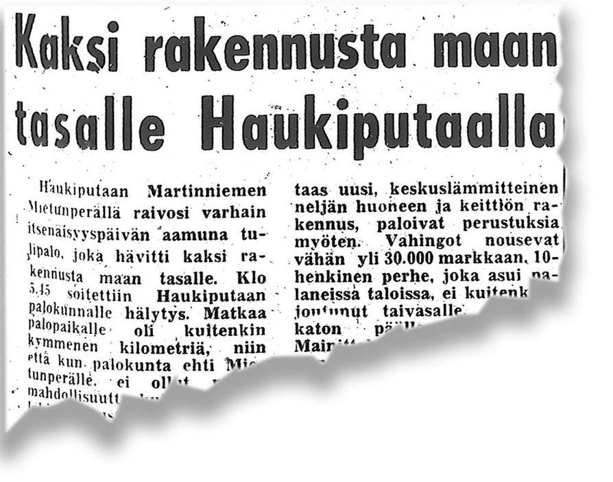 Keskiviikon 8. joulukuuta 1965 Kalevassa kerrottiin Haukiputaalla raivonneesta tulipalosta.
