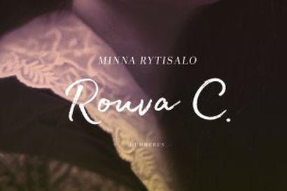 Maanantaina julkaistu Minna Rytisalon Rouva C. on sekoitus faktaa ja keksittyä