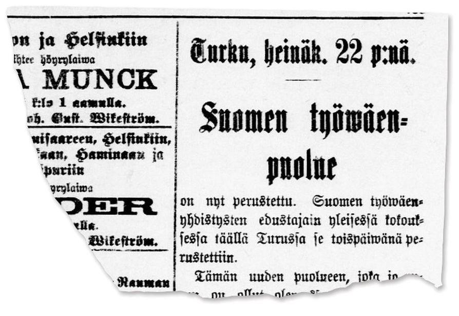 """Sdp on Suomen vanhin puolue. Sen perustamisesta """"toispäivänä"""" kertoi Turun Lehti 22.7.1899."""