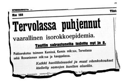 """""""Kyllä rokotettukin pääsee taivaaseen"""" – Kesällä 1936 Lappiin luikerteli kauhistuttava kulkutauti, jota torjuttiin kuin koronaa: kieltämällä kokoontumiset, käskemällä ihmisiä karanteeniin ja patistamalla rokotuksiin niitäkin, jotka vastustivat"""