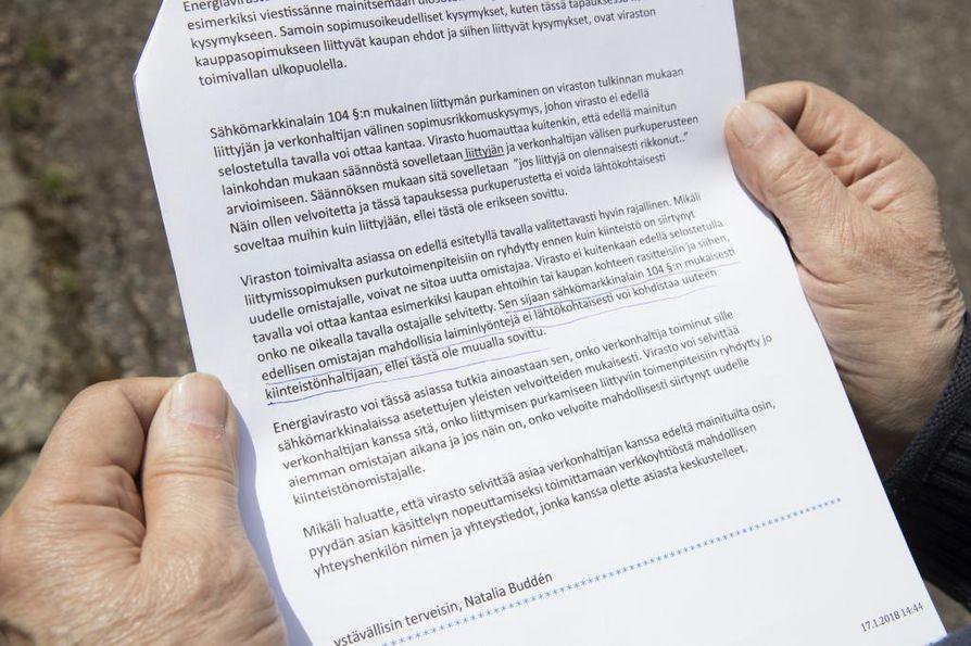 Energiavirastolta tuli Raimo Hännisen reklamaation vastaus, jossa yrityksen todetaan olevan oikeassa, eli edellisen omistajan laiminlyöntejä ei tulisi sälyttää uuden omistajan harteille.