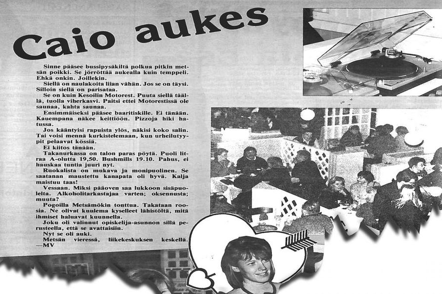 Myös Oulun ylioppilaslehti oli kärppänä paikalla Caion avajaisissa. Lehtijutussa on paljon kirjavaa kielenkäyttöä, muttei ei minkäänlaista mainintaa tarkasta avajaispäivästä.