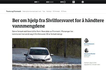 NRK: Finnmarkenin joet tulvivat yli äyräiden. Valtatie E6 on suljettu. Altassa on evakuoitu väkeä ja suljettu koulu.