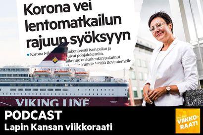"""Kuuntele Viikkoraati: Dramaattisessa haastattelussa Sanna Kärkkäinen """"Elämme joka päivä matkailun historiaa, niitä hetkiä kun alasajetaan vuosikymmenten työtä"""""""